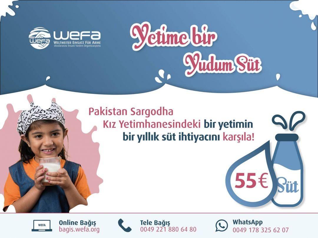 """WEFA Uluslararası İnsani Yardım Organizasyonu tarafından yetim çalışmaları kapsamında başlatılan """"Süt Projesi"""" ile Pakistan'daki yetimhanede kalan yetimler güne süt içerek başlıyor. Bir yetimin bir yıllık süt bedeli 55 Avro."""