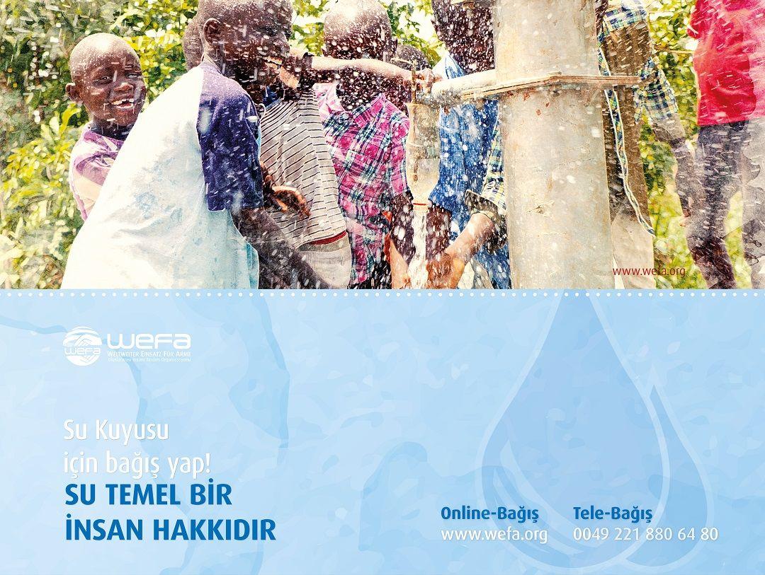 """WEFA Uluslararası İnsani Yardım Organizasonu giderek artan temiz su sorununadikkat çekmekve bu konuda somut adımlar atılmasını sağlamakamacıyla bu ay başlattığı """"Su Kuyusu Kampanyası""""nı ekim ayının sonuna kadar devam ettirecek."""