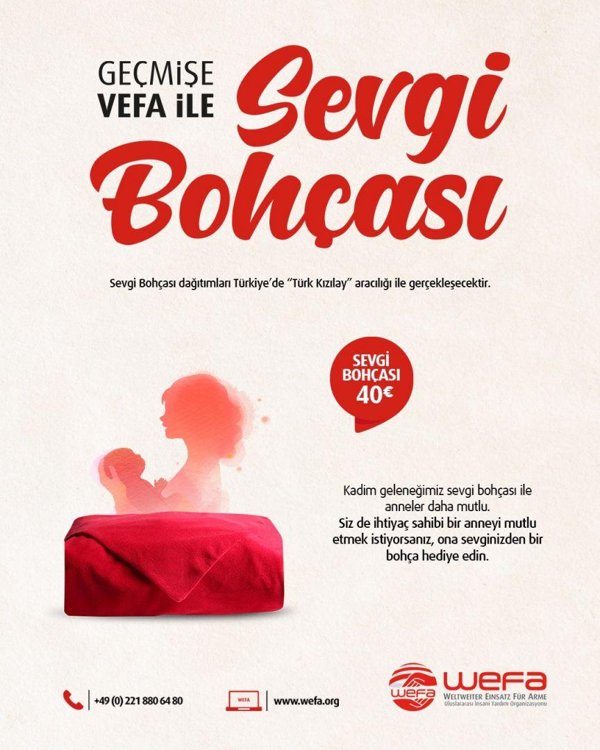 """WEFA'nın bu ay hayata geçirdiği """"Sevgi Bohçası"""" projesi ile Türkiye'deki kadın ve doğum hastanelerinde bebek sahibi olan ve maddi durumu iyi olmayan ailelerin sosyal yardım ve temel bebek bakımına yönelik ihtiyaçları karşılanacak."""