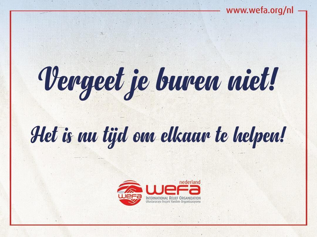 WEFA zal hen, die het meest getroffen worden door de uitbraak en die behoren tot verhoogde risicogroepen, helpen bij het voorzien in de dagelijkse behoeften.