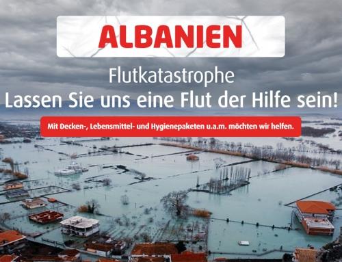 Albanien — helfen wir in der Not!